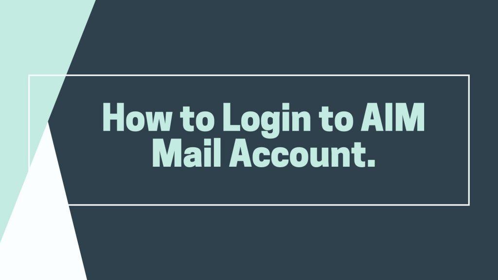 AIM Mail Login